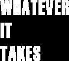 Принт Whatever it takes вариант 2